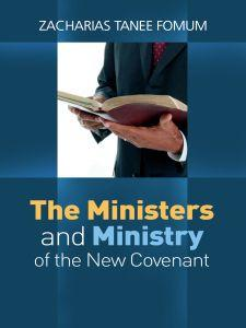 The Ministers And The Ministry of The New Covenant